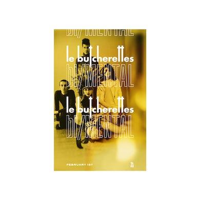 Le Butcherettes bi/MENTAL Poster