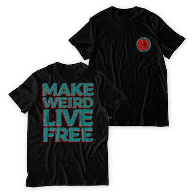 Black Futures Make Weird And Live Free T-Shirt