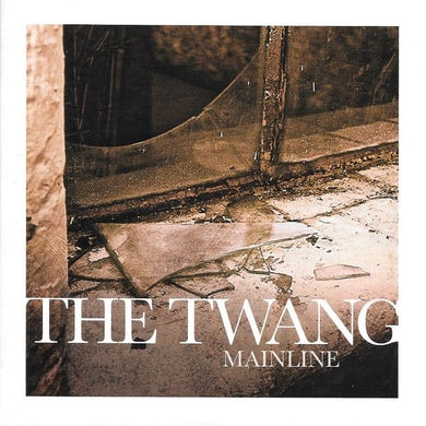 The Twang Mainline CD Single