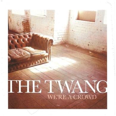 The Twang We're A Crowd CD Single
