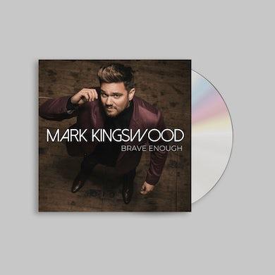 Mark Kingswood Brave Enough CD