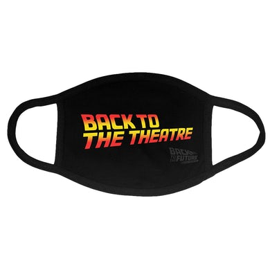 Back To The Future: The Musical Back to the Theatre Face Mask