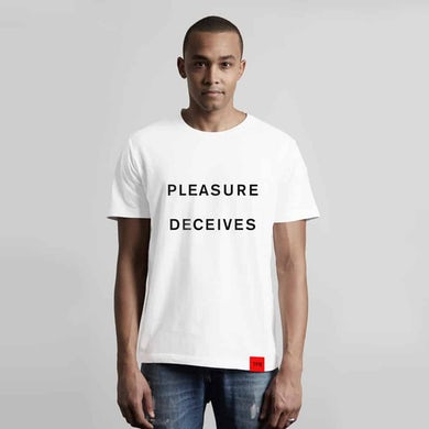Pleasure Deceives T-Shirt