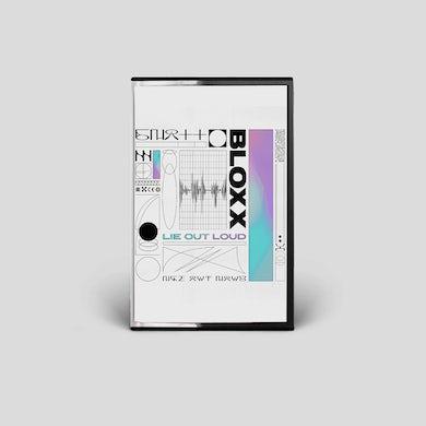 Bloxx Lie Out Loud (Signed) Cassette