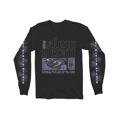 Slow Decay Long Sleeve T-Shirt