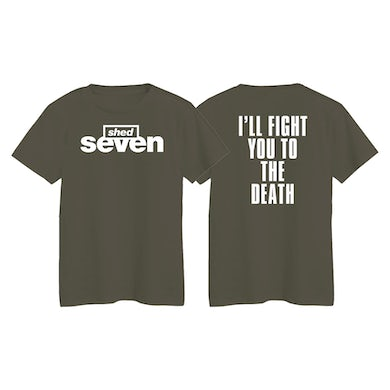I'll Fight You To The Death T-Shirt