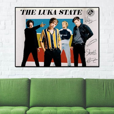 The Luka State A1 Poster (Signed)