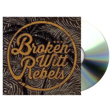 Snakefarm Records Broken Witt Rebels CD