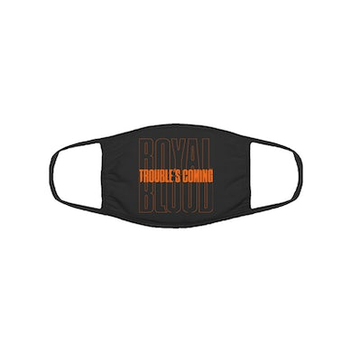 Royal Blood Trouble's Coming Mask