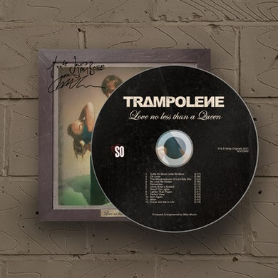 Trampolene Love No Less Than A Queen CD