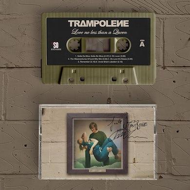 Trampolene Love No Less Than A Queen Cassette