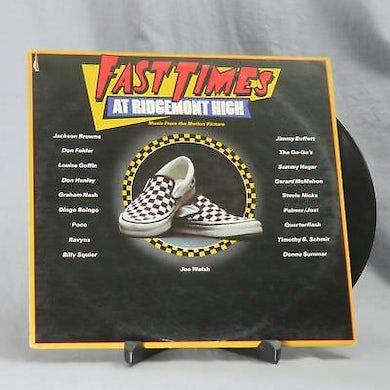 Fast Times At Ridgemont High / O.S.T. FAST TIMES AT RIDGEMONT HIGH / Original Soundtrack Vinyl Record