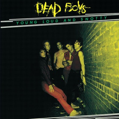 Dead Boys YOUNG LOUD & SNOTTY Vinyl Record