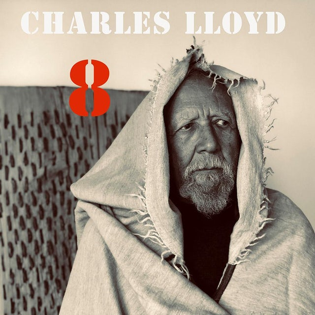 Charles Lloyd - 8: Kindred Spirits, Live From The Lobero