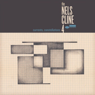 The Nels Cline 4 - Currents, Constellations