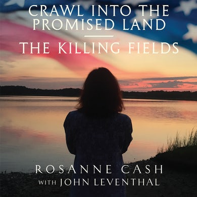 Rosanne Cash - Crawl into the Promised Land