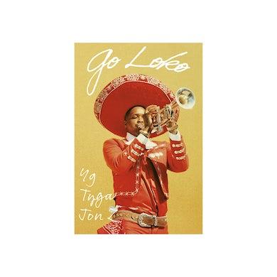 YG Go Loko Poster