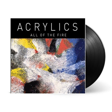 Terrible Records Acrylics 'All Of The Fire'