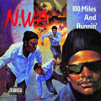 N.W.A. NWA '100 Miles & Runnin'