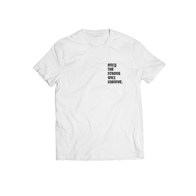 Dave East Only The Strong Will Survive White Tee