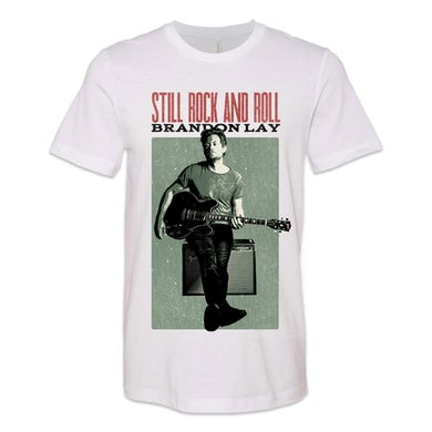 Brandon Lay Still Rock & Roll T-shirt