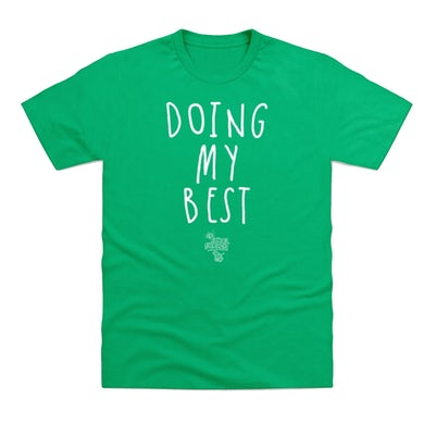 Tank and the Bangas Doing My Best Green T-Shirt