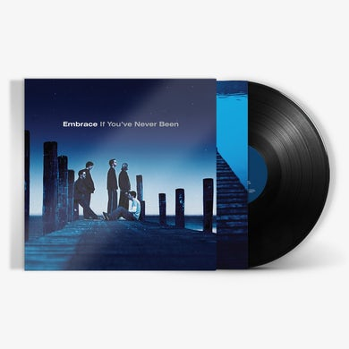 Embrace - If You've Never Been (180g LP) (Vinyl)