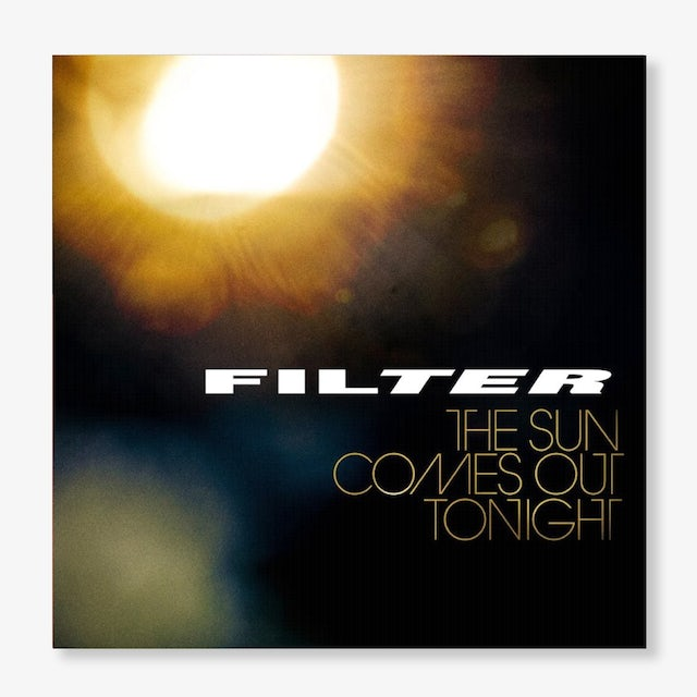Filter- The Sun Comes Out Tonight (CD)