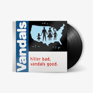 The Vandals - Hitler Bad, Vandals Good (LP) (Vinyl)
