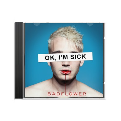 Badflower OK, I'M SICK CD