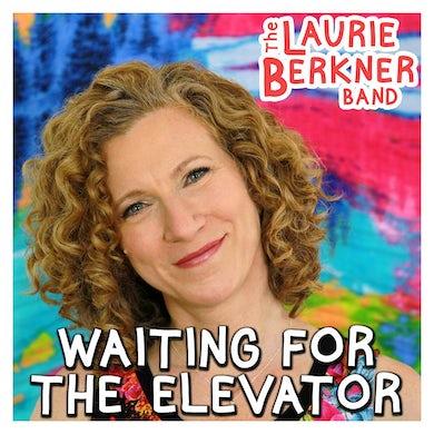 Laurie Berkner Waiting For The Elevator - Digital Single