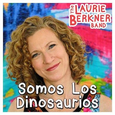 Laurie Berkner Somos Los Dinosaurios Digital Single