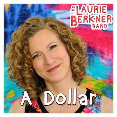 Laurie Berkner A Dollar - Digital Single