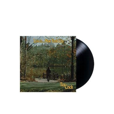 Tex Crick -  Live In… New York City LP (Vinyl)