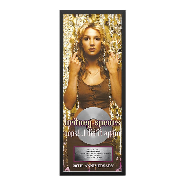 Britney Spears Oops!... I Did It Again Anniversary Plaque