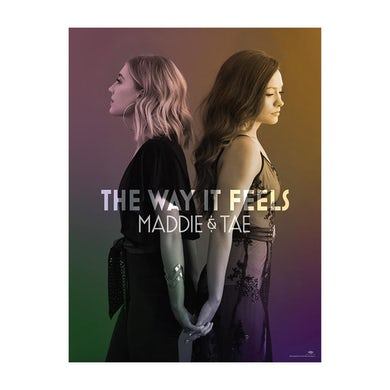 Maddie & Tae The Way It Feels Poster
