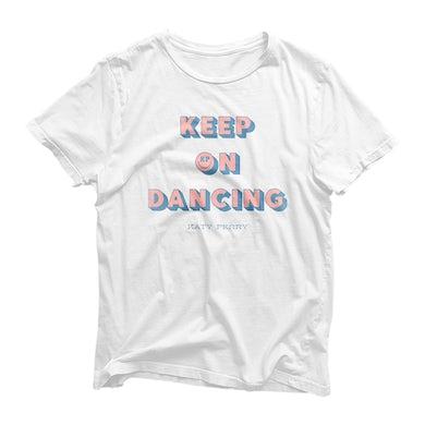 Katy Perry Keep On Dancing T-Shirt