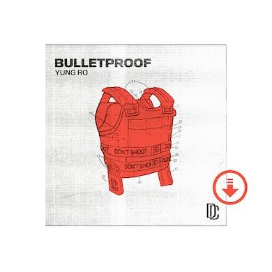 Yung Ro Bulletproof Single