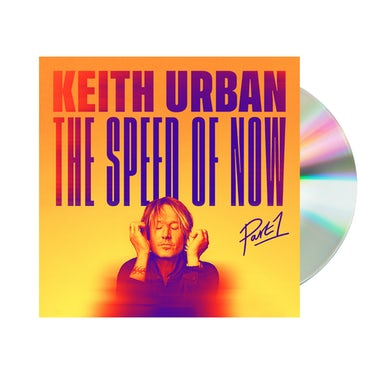Keith Urban THE SPEED OF NOW Part 1 CD