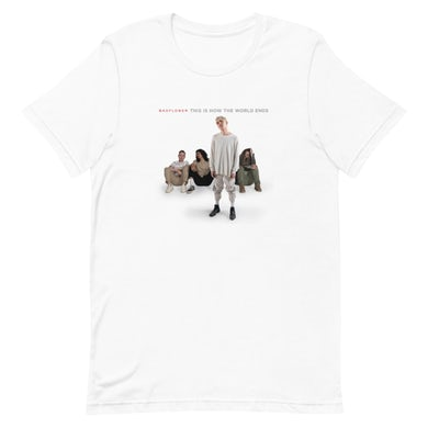Badflower This Is How The World Ends T-Shirt