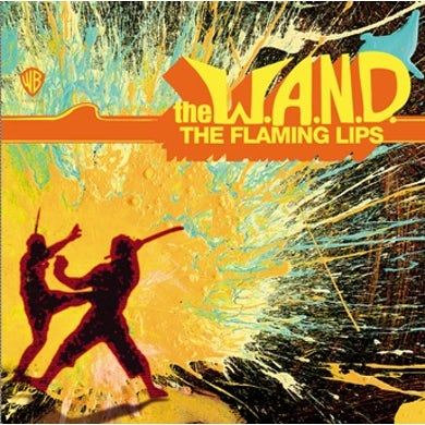 The Flaming Lips The W.A.N.D. CD Single