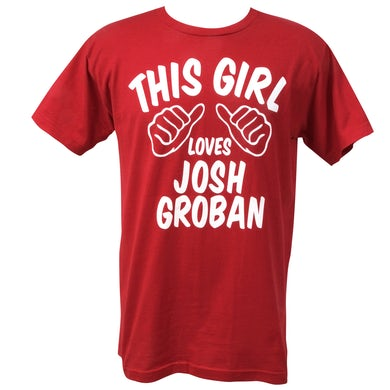 Josh Groban This Girl T-Shirt