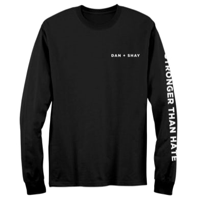 Dan + Shay Stronger Than Hate Longsleeve T-Shirt