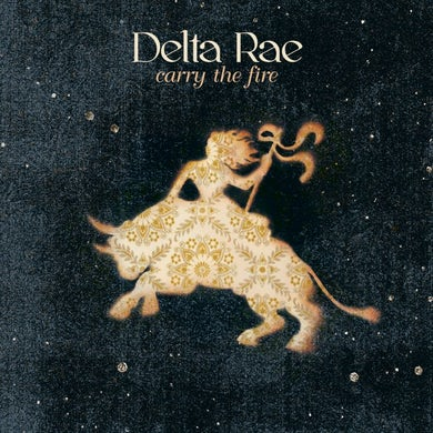 Delta Rae Carry The Fire CD