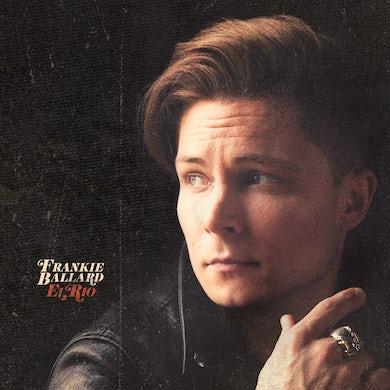 Frankie Ballard El Rio Vinyl