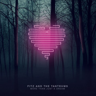 Fitz & The Tantrums More Than Just A Dream Vinyl LP