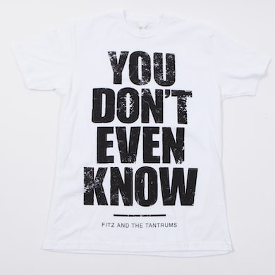 Fitz & The Tantrums Don't Even T-Shirt