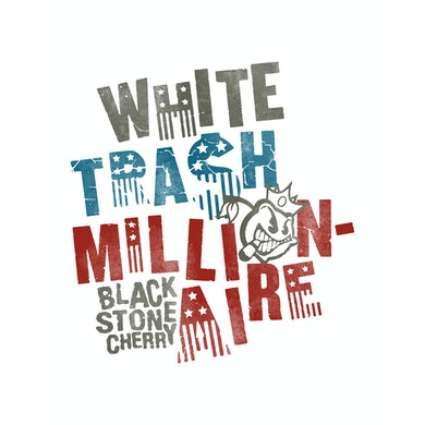 Black Stone Cherry White Trash Millionaire Boy Beater