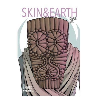 Lights Skin & Earth Issue 6 Cover B