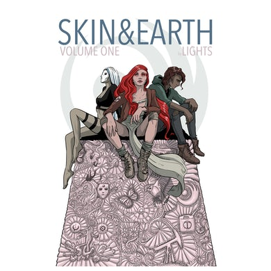 Lights SKIN&EARTH Volume 1 Trade Paper Back Edition